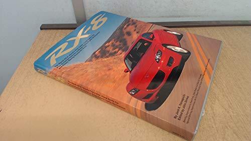 RX-8: The Mazda RX-8: World's First 4-door,: Jack K. Yamaguchi