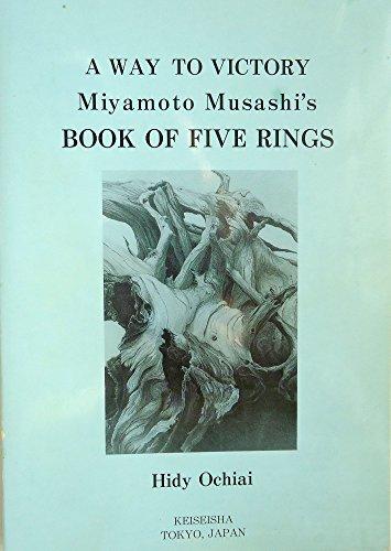 9784990048303: Way to Victory : Miyamoto Musashi's Book Of Five Rings