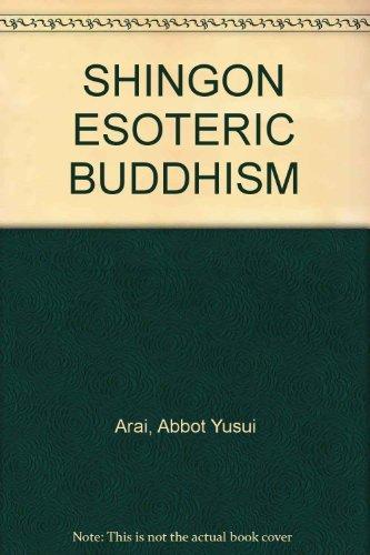 9784990058111: Shingon Esoteric Buddhism: A Handbook for Followers