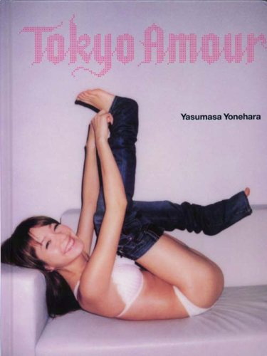 9784990411206: Yasumasa Yonehara: Tokyo Amour