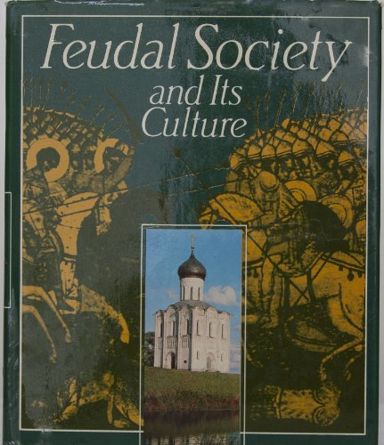 Feudal Society and Its Culture: Victor Rutenburg ed