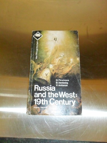Russia and the West: 19th Century: Pirumova, N., B.