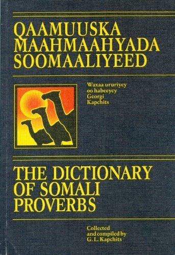 9785020180765: Qaamuuska Maahmaahyada Soomaaliyeed: Dictionary of....