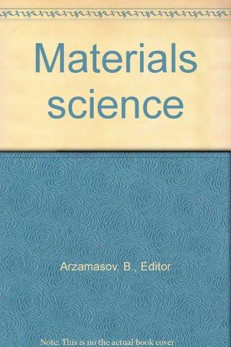 Materials Science: Arzamasov, B., Editor
