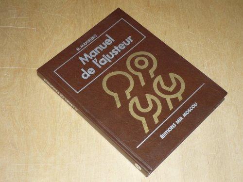9785030002613: MANUEL DE L'AJUSTEUR / EDITIONS MIR MOSCOU / Texte en Français 383 Figures dans le Texte
