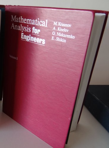 Mathematical Analysis for Engineers, Vol. 1: Krasnov, M, with