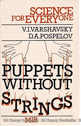 9785030002729: Puppets without strings: Reflections on the evolution and control of some man-made systems (Science for everyone)