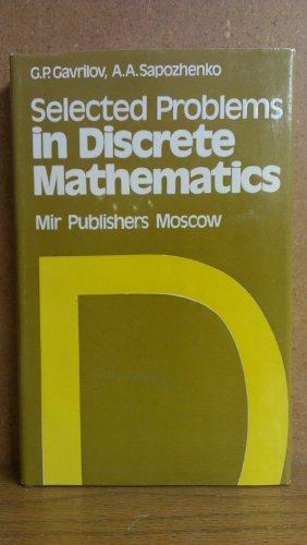 SELECTED PROBLEMS IN DISCRETE MATHEMATICS: Gavrilov & Sapozhenko