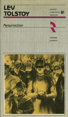 Resurrection: Tolstoy, Lev