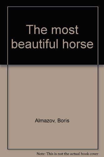 The most beautiful horse: Almazov, Boris