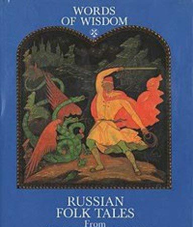 Words of Wisdom: Russian Folk Tales from: Alexander Afanasiev