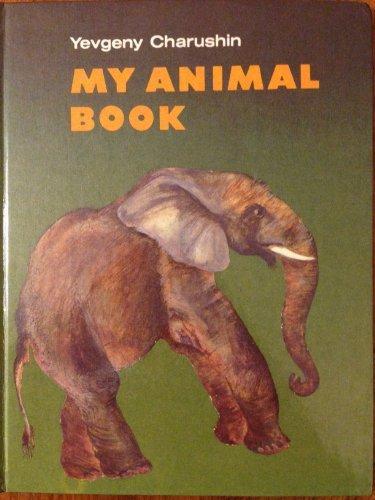 My Animal Book: Charushin, Yevgeny
