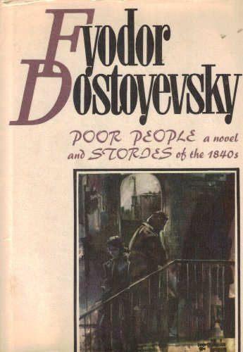 9785050016690: Poor people: A novel and stories of the 1840's (Selected works / Fyodor Dostoyevsky)