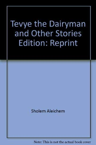 Tevye the dairyman and other stories (9785050016799) by Sholem Aleichem