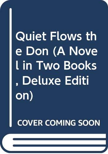 9785050016805: Quiet Flows the Don (A Novel in Two Books, Deluxe Edition)