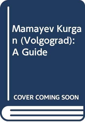 9785050018328: Mamayev Kurgan (Volgograd): A Guide