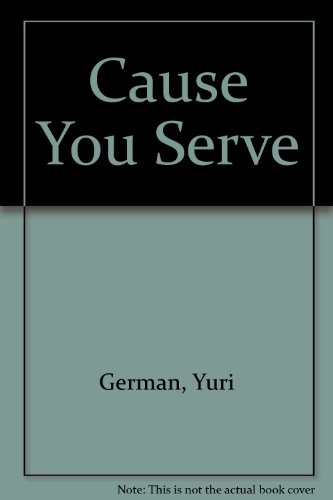 9785050024367: The Cause You Serve