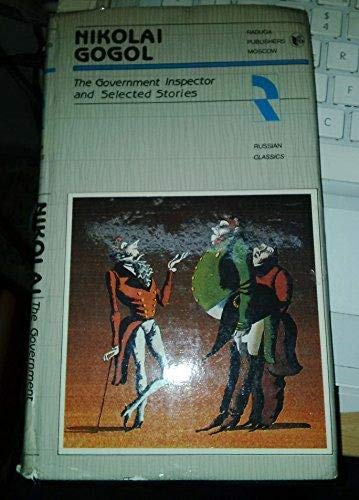 The government inspector: Comedy in five acts (Russian classics): Gogol, Nikolai Vasilevich