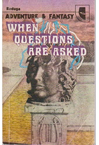 9785050024701: When questions are asked (Adventure & fantasy)