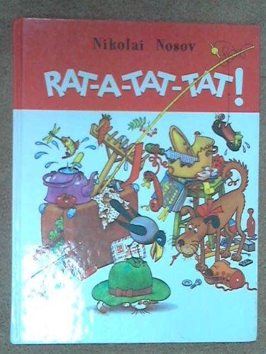 Rat-a-tat-tat!: Stories: Nikolai Nikolaevich Nosov, G. Ogorodnikov