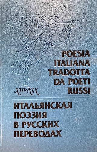 Poesia Italiana Tradotta Da Poeti Russi, XIII-XIX Secoli