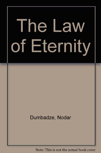 The Law of Eternity: Dumbadze, Nodar