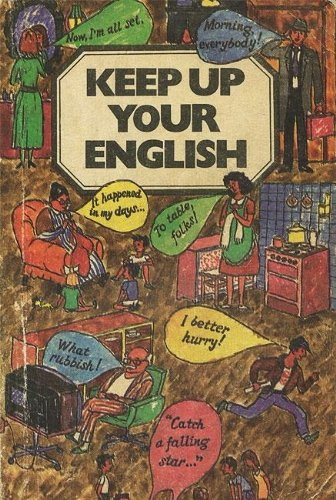 Keep Up Your English / Sovershenstvuyte svoy