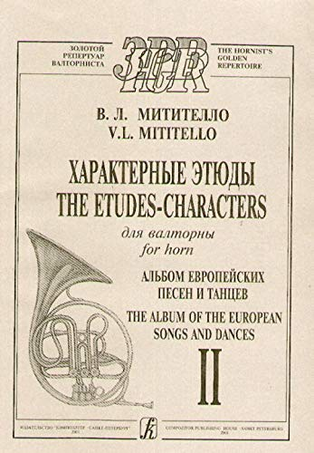 9785061531397: Etudes-characters for French horn. Album of the European Songs and Dances. Volume II