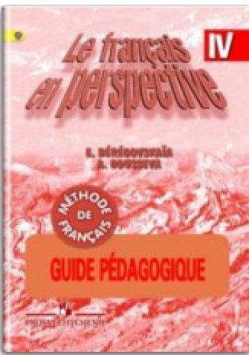 9785090121910: Mon livre de francais 4: Guide pedagogique / Frantsuzskiy yazyk. 4 klass. Kniga dlya uchitelya