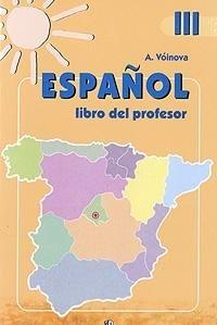 9785090144650: Espanol 3: Libro del profesor / Ispanskiy yazyk. 3 klass. Kniga dlya uchitelya