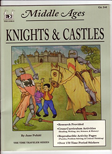 Knights and Castles /Middle Ages (The Time: Pofahl, Jane