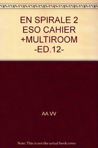9785157405793: EN SPIRALE 2 ESO CAHIER +MULTIROOM -ED.12-