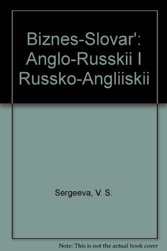 Biznes-Slovar': Anglo-Russkii I Russko-Angliiskii