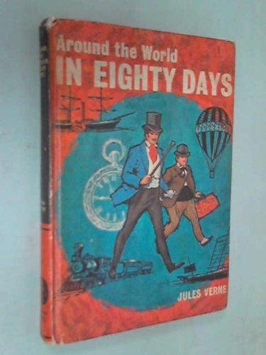 Around the World in Eighty Days: Jule Vernes