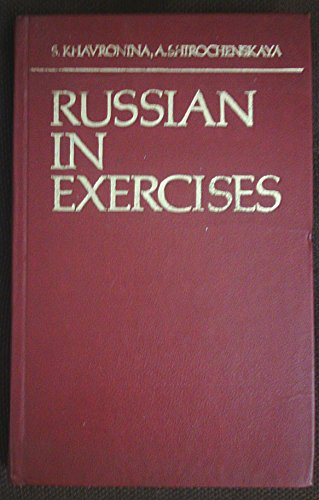Russian in Exercises (English and Russian Edition): S. A. Khavronina;