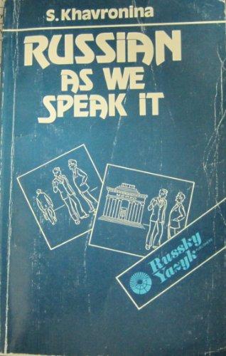 Russian As We Speak It: Khavronina, S.