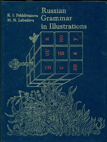 Russian Grammar in Illustrations: M. N. Lebedeva