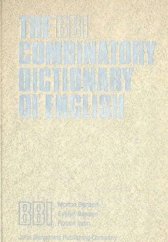 The BBI Combinatory Dictionary of English (Published: Morton Benson; Evelyn