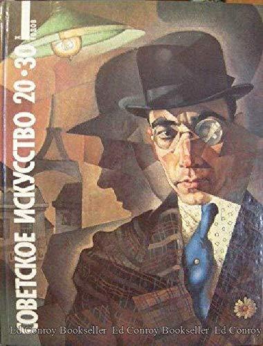 Cobetckoe Nckycctbo: Soviet Art of the 1920's - 1930's: N/A