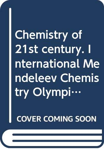 Chemistry of 21st century. International Mendeleev Chemistry