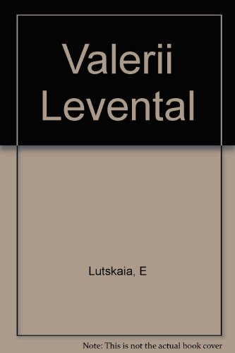 Valerii Levental: Lutskaia, Elena {Author} with Valerii Levental {Subject of the Book}