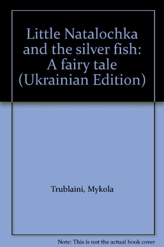 9785308002291: Little Natalochka and the silver fish: A fairy tale (Ukrainian Edition)