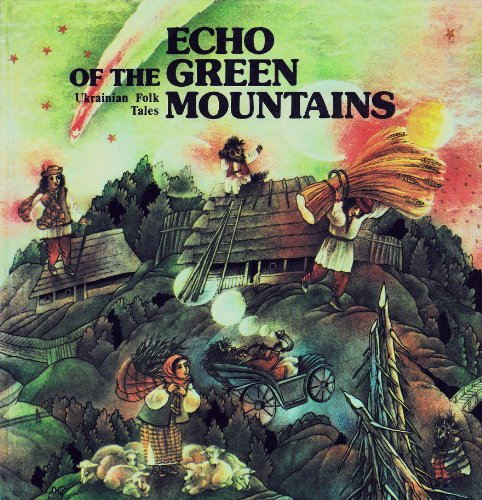 9785308002338: Echo of the Green Mountains: Ukrainian Folk Tales