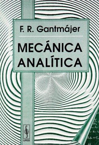 MECANICA ANALITICA: GANTMAJER