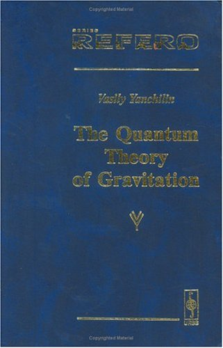 9785354003464: The Quantum Theory of Gravitation
