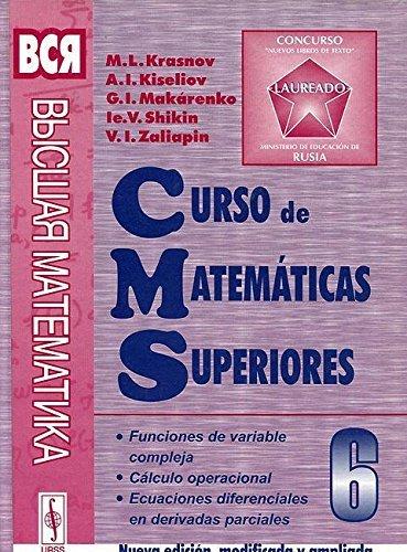 9785354004607: Curso de matematicas superiores_T.6. Funciones de variable compleja, calculo operacional y ecuaciones diferenciales en derivadas parciales