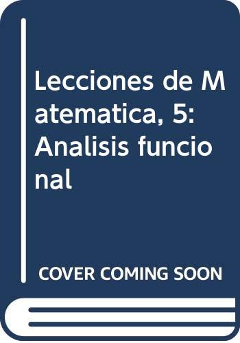 LECCIONES DE MATEMÁTICA Vol. 5 - ANÁLISIS: V. BOSS