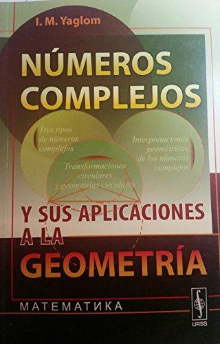 9785396000773: Números complejos y sus aplicaciones a la geometría