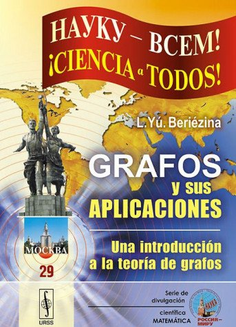 9785396003828: Grafos y sus aplicaciones: una introducción a la teoría de grafos