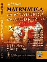9785396005648: Matemática en el tablero de ajedrez. Tomo 1, El tablero y las piezas